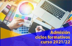 Proceso de admisión a Ciclos Formativos de Grado Medio y Superior.